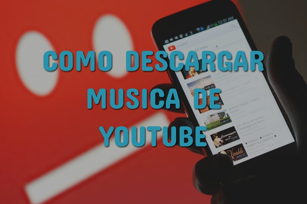 como descargar musica de youtube