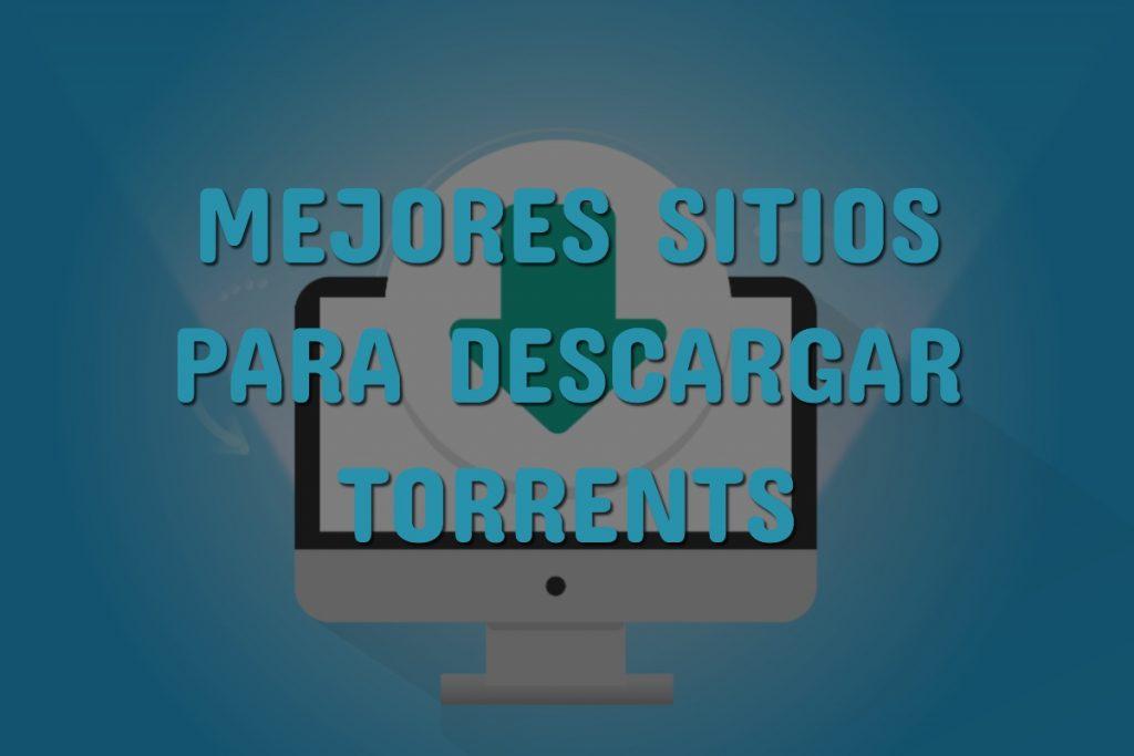 sitios para descargar torrents